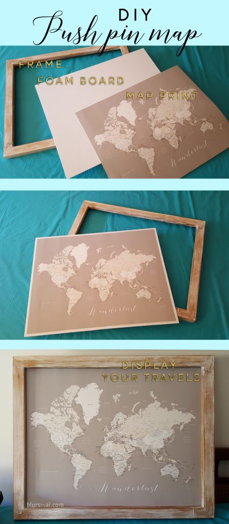 Diy push pin map = frame + foamboard + map print – blursbyai