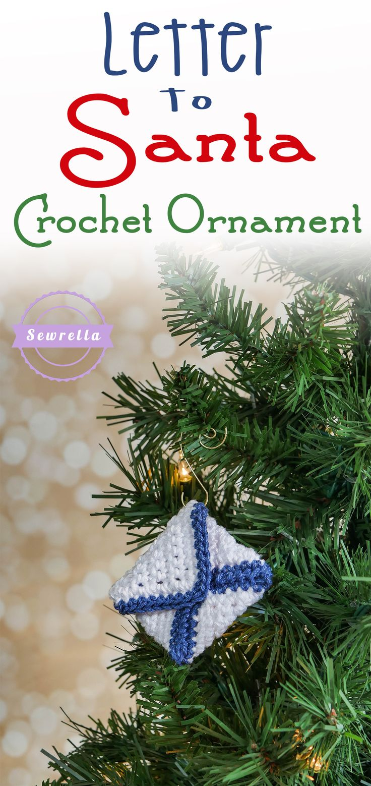 Letter to Santa Crochet Ornament | 25 Days of Christmas Traditions Crochet-a-Long | Free Pattern from Sewrella