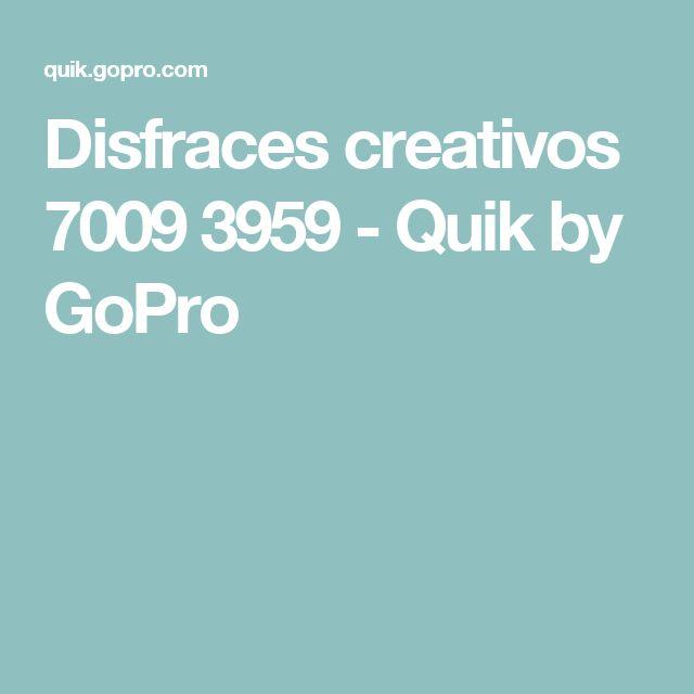 Disfraces creativos  7009 3959 - Quik by GoPro