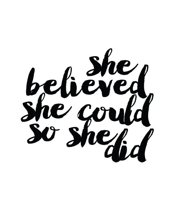 She Believed She Could So She Did Print By Madkittymedia On Etsy