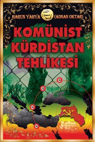 Adnan Oktar - Komünist Kürdistan Tehlikesi