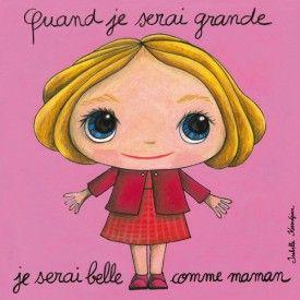 """Tableau d'Isabelle Kessedjian """"Quand je serai grande, je serai belle comme maman"""" - Le Coin des Créateurs"""