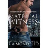 Material Witness (Romantic Suspense Novel) (Heroes of Providence) (Kindle Edition)By L.A. Mondello