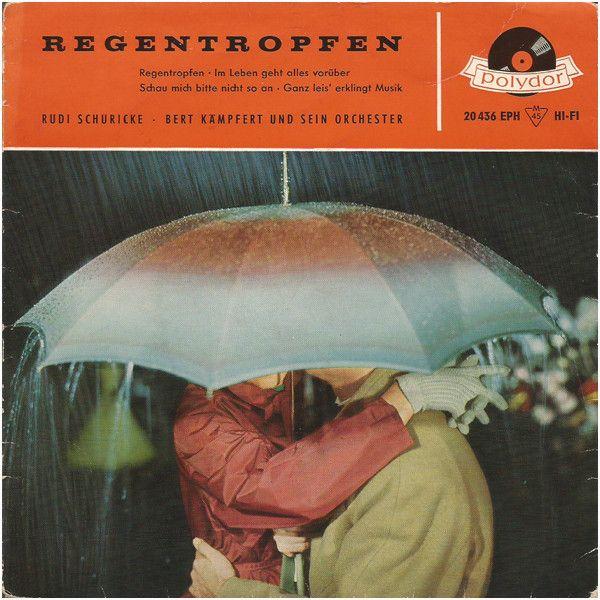 Rudi Schuricke, Bert Kämpfert Und sein Orchester* - Regentropfen (Vinyl) at Discogs