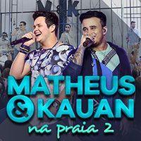Matheus & Kauan - Sofro Tudo de Novo