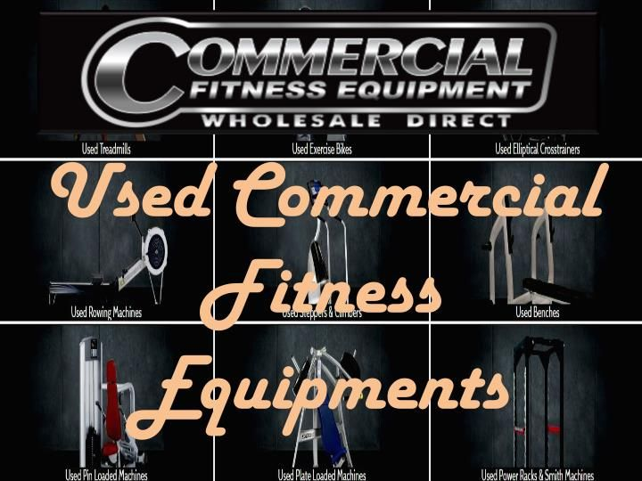 Commercial Fitness Equipment is a Wholesale direct supplier of premium quality commercial fitness equipment and Used Commercial Fitness Equipment for Fitness Centers. This document shows the list of used Commercial Fitness Equipment which are FULLY RECONDITIONED and ready to be reused again. The machines come fully refurbished and in many cases it is impossible to detect that they have ever been used due to the extensive care taken to restore them from the ground up. They are stripped back…