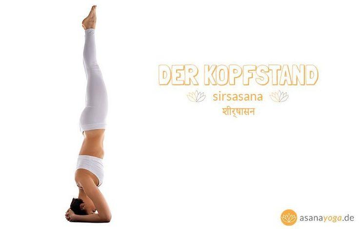 Lerne hier den Yoga Kopfstand (Sirsasana) in 9 EINFACHEN Schritten. Diese Yoga Übung AKTIVIERT dein Muladhara Chakra und gibt dir Selbstvertrauen.