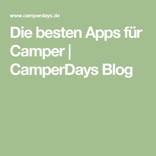Die besten Apps für Camper   CamperDays Blog