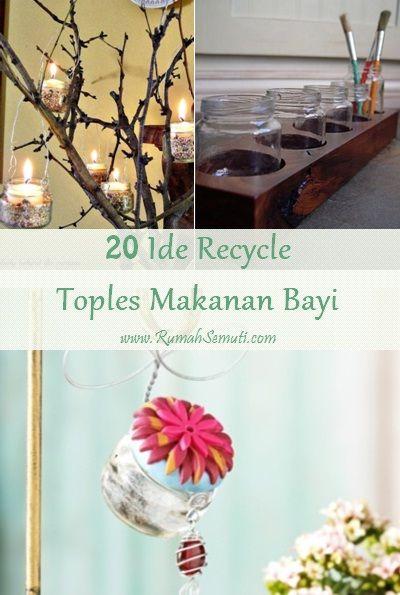 20 Ide Recycle Toples Bekas Makanan Bayi
