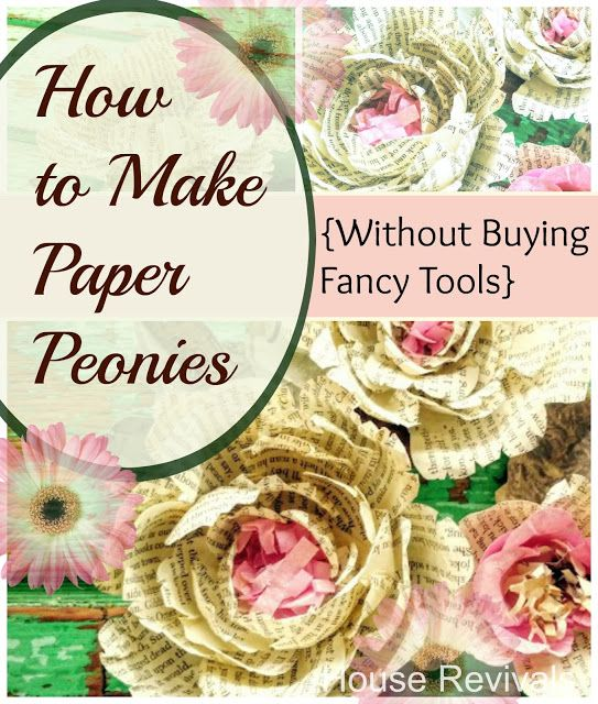 House Revivals: How to Make Paper Peonies {without fancy tools!}