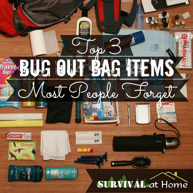 Top 3 Bug-Out-Bag Items Most People Forget- Be sure to read the comments at the bottom for more GREAT ideas!