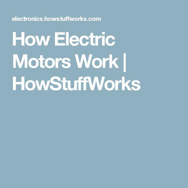 How Electric Motors Work | HowStuffWorks