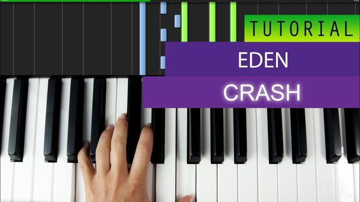 EDEN - Crash Piano Tutorial + MIDI