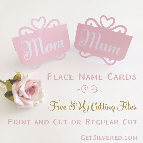 Place name Cards for Mum or Mom with Free SVG Cutting File