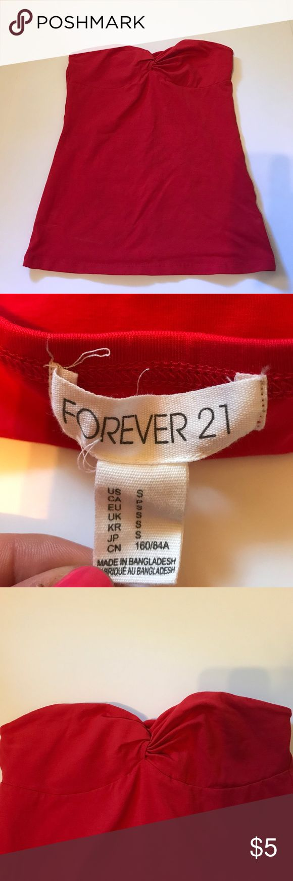 Red Forever 21 Strapless Top Size S. Worn once. Red, strapless, tube top. Twist detailing. Would be great for the 4th of July! Tight-fitting. Forever 21 Tops Camisoles
