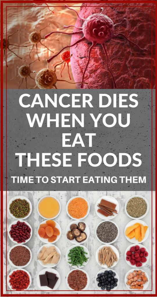cancer dies when you eat these foods