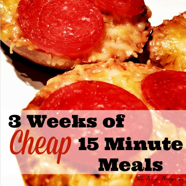 3 weeks of cheap dinners, ready in 15 minutes.