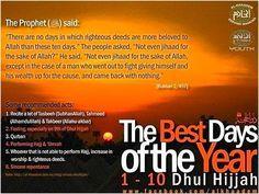 dhulhijjah 1-10 days: 1st Dzulhijjah is tomorrow, Sunday, (6th October 2013) in sha Allah. 10th Dzuhijjah - 1st day Eid ul Adha is 15th October, Tuesday in sha Allah.