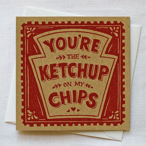You're the ketchup on my chips - Snowdon Designs and craft In de webshop!