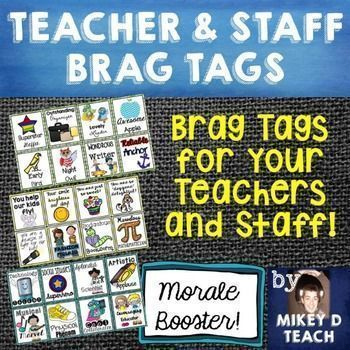 Teacher and Staff Brag Tags.  Are your staff members in need of a morale boost?…