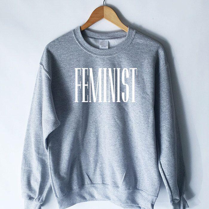 Feminist Sweatshirt for Women - Feminism Shirt - Feminism Definition Sweatshirt - Feminism T-Shirt - Women's Shirt by plumusa on Etsy https://www.etsy.com/listing/479526043/feminist-sweatshirt-for-women-feminism