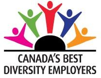 Canada's Best Diversity Employers recognizes employers across Canada that have exceptional workplace diversity and inclusiveness programs. This competition recognizes successful diversity initiatives in a variety of areas, including programs for employees from five groups: (a) Women; (b) Members of visible minorities; (c) Persons with disabilities; (d) Aboriginal peoples; and (e) Lesbian, Gay, Bisexual and Transgendered/Transsexual (LGBT) peoples. www.canadastop100.com/diversity/