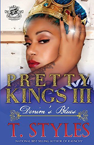 56 best urban fiction books images on pinterest urban fiction book pretty kings denims blues author t styles pages 240 pages genre fiction rating 8 out of 10 pens of course its in your heart my dear fandeluxe Gallery