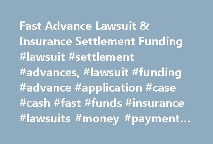 Fast Advance Lawsuit & Insurance Settlement Funding #lawsuit #settlement #advances, #lawsuit #funding #advance #application #case #cash #fast #funds #insurance #lawsuits #money #payment #settlement http://sierra-leone.remmont.com/fast-advance-lawsuit-insurance-settlement-funding-lawsuit-settlement-advances-lawsuit-funding-advance-application-case-cash-fast-funds-insurance-lawsuits-money-payment-settlement/  # IMPORTANT:U.S. ONLY – we cannot fund in any other country. NO Social Security…
