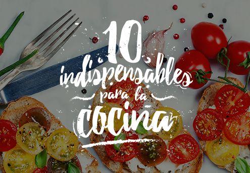 10 indispensables para la cocina