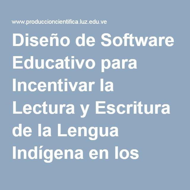Diseño de Software Educativo para Incentivar la Lectura y Escritura de la Lengua Indígena en los Niños Wayuu | Quero | Opción