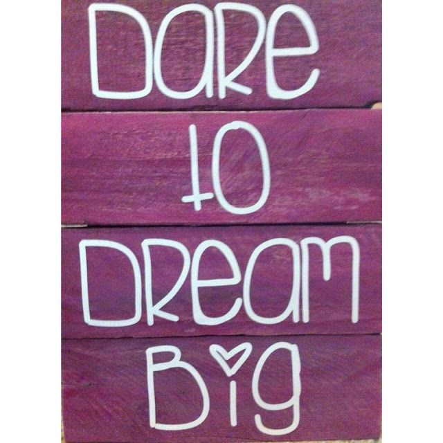 dare to dream big by Oak & Willow