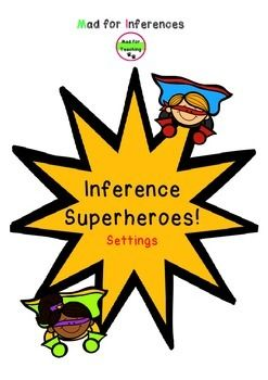 Inference Superheroes Inferring Settings Game