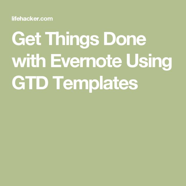 Get Things Done With Evernote Using GTD Templates