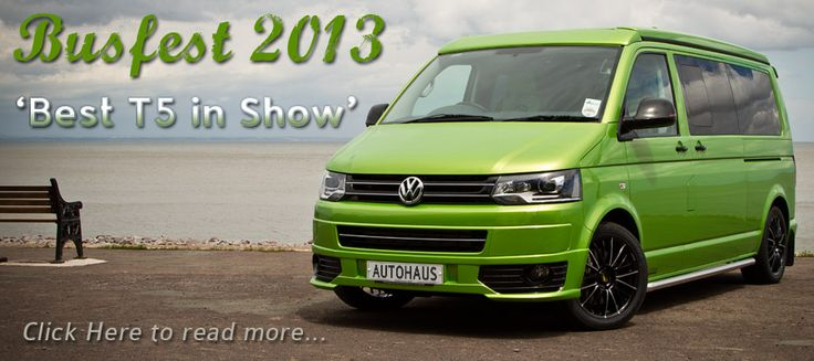 Winner of Best T5 in Show at Busfest 2013. A beautiful VW T5 in Viper Green produced by www.autohausvw.co.uk