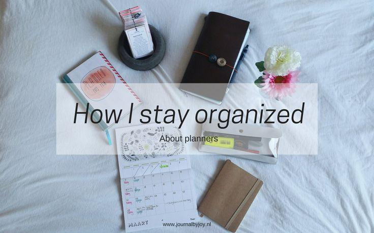 How I stay organized