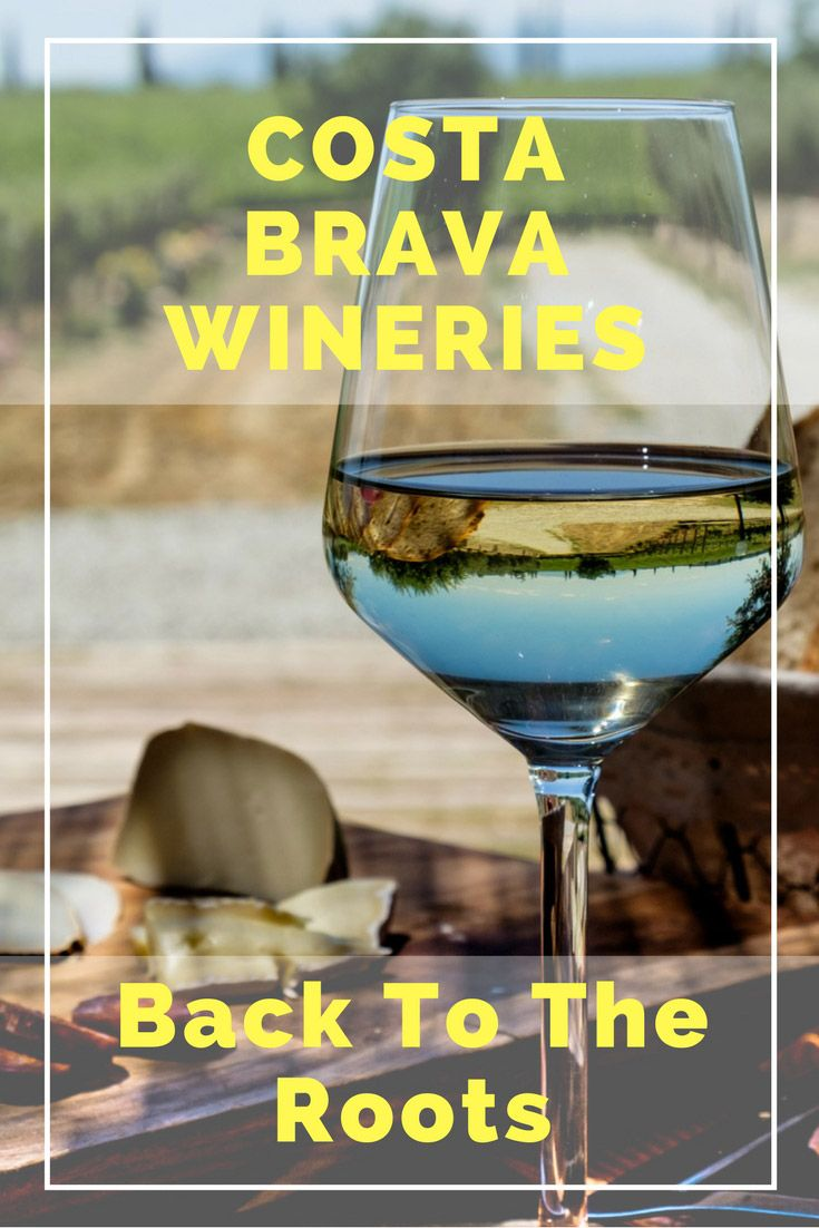 Costa Brava Wineries: Back To The Roots. Click here to learn more!