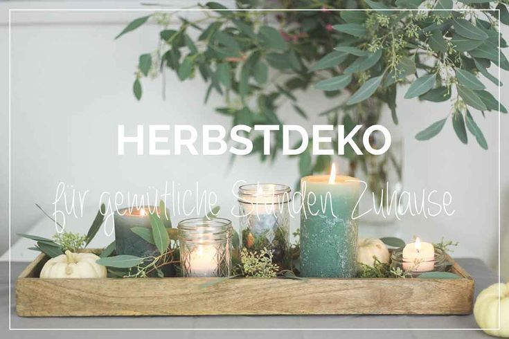 Herbstdeko Im Glas Table Decoration For The Herbs Ball Den For Glas Herbs Herbst Dekoration Herbstdeko Tischdekoration
