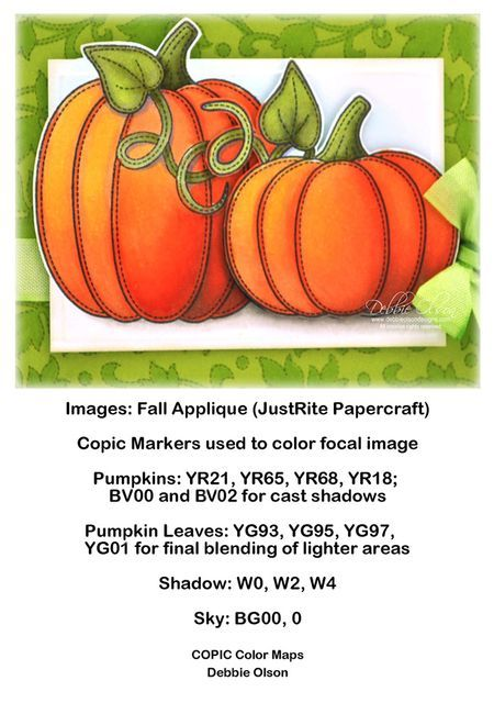 Fall Appliqué Pumpkins: JustRite stamps, Copic Markers, Spellbinders dies. Blog post is here: http://debbiedesigns.typepad.com/muse_and_amuse/2014/07/fall-applique-pumpkins.html