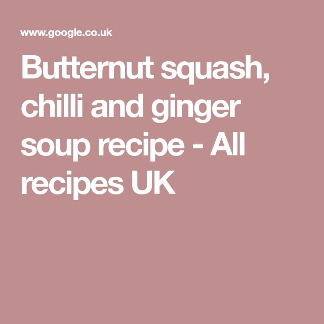 Butternut squash, chilli and ginger soup recipe - All recipes UK