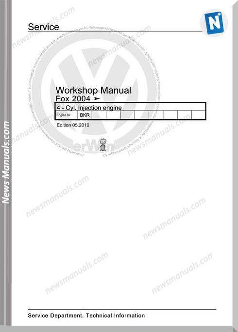 Volkswagen Cyl Injection Engine Fox 2004 Workshop Manual