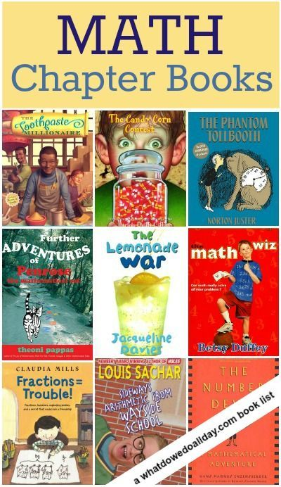 Math chapter books for kids who love math, and for those who don't. Good for cross-curriculum learning.