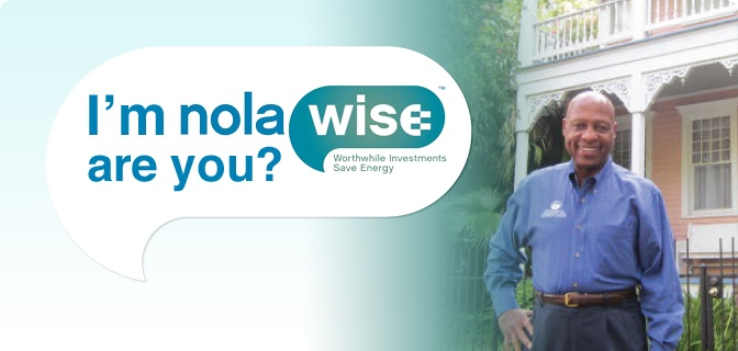 """NOLA Wise helps homeowners lower their energy use and make their homes healthier and more comfortable."" Saving money and the environment makes for a great cause!"