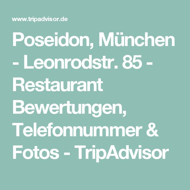 Poseidon, München - Leonrodstr. 85 - Restaurant Bewertungen, Telefonnummer & Fotos - TripAdvisor