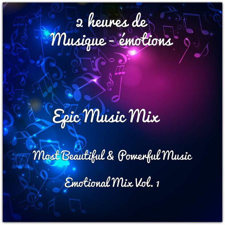 Epic Music: Emotional Mix Vol. 1 - Le site de Maître Zen