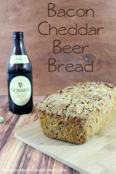 Bacon Cheddar Beer Bread The Inspiration Network and Love Bakes Good ...