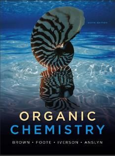 Free Download Organic Chemistry (sixth edition) Written by William H. Brown, Christopher S. Foote, Brent L. Iverson and Eric V. Anslyn. http://chemistry.com.pk/books/organic-chemistry-by-brown-foote-iverson-and-anslyn/