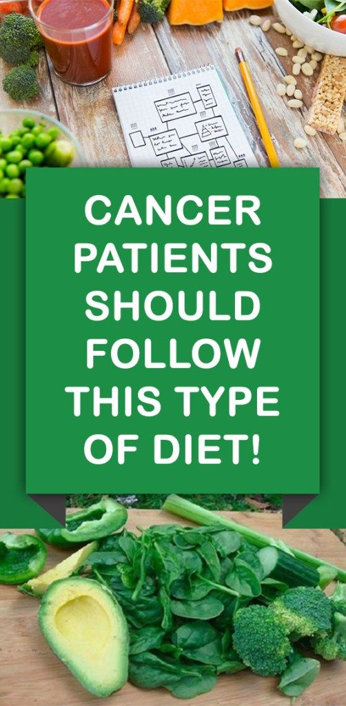 Cancer Patients Should Follow This Type Of Diet! | Cancer