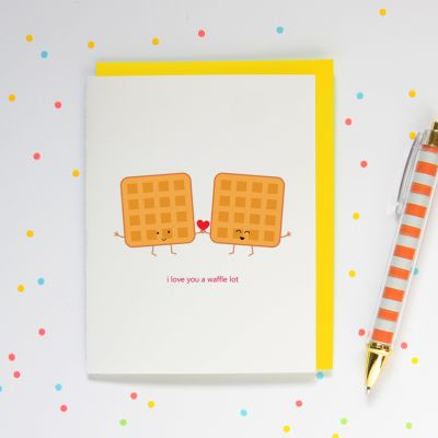 """""""i love you a waffle lot"""" greeting card $4.95 cdn by queeniescards.com #cute #puns #love"""