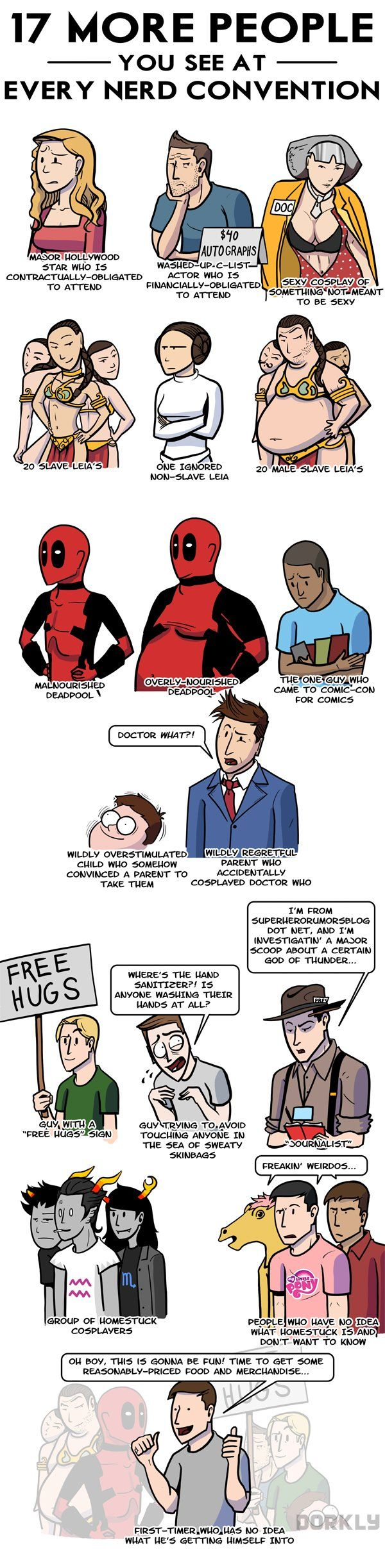 17 More People You See At Every Nerd Convention. I just went to a convention, read this, and realized it was all true