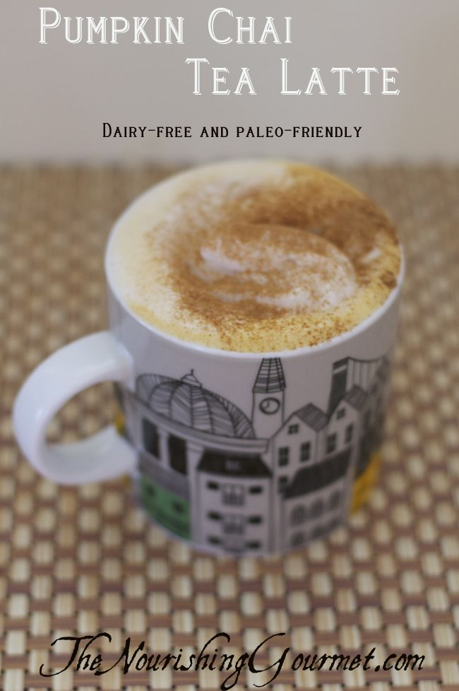 Recipe: Pumpkin Chai Tea Latte (Dairy-free & Paleo). It's perfect for the fall and only gently sweetened. So much better than the overly sweetened coffee shop versions.